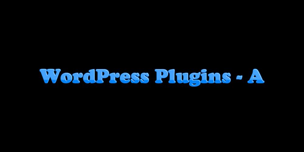 WordPress Plugins - A